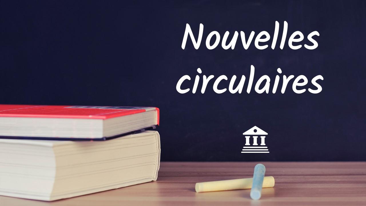 Nouvelles circulaires pour l'enseignement spécialisé/dispositions intégration